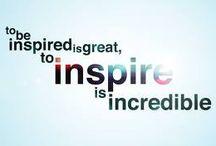 Inspiration / Inspiring quotes