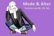 Mode und altet