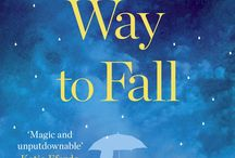 Another Way to Fall / Some musings and sources of inspiration for my second novel Another Way to Fall