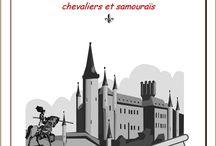Guerriers du Moyen-âge : chevaliers et samouraïs / Un lapbook sur les chevaliers et samouraïs, par l'Association Carpe Diem