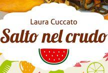 eventi, soggiorni, corsi / Esperienze e ricette durante corsi, soggiorni ed eventi con Laura Cuccato