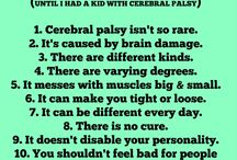 Cerebral Palsy/ Periventiculiar Leukomalcia / by Charlene Rookard