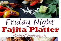 """Fajita Fridays / Fajita recipes for Friday or any day of the week that ends in a """"y"""" ;)"""