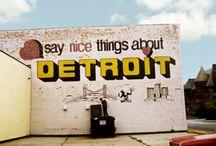 detroit love. / by Jeanne Dasaro