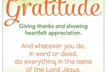 Gratitude / Ideas and tips for instilling gratitude in your kids and home.