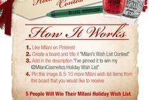 Milani's Wish List Contest / I've pinned it to win my @MilaniCosmetics Holiday Wish List