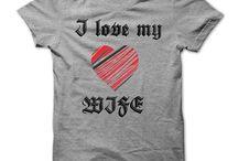 I love my wife / sunfrog T Shirt