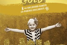 Childhood Cancer Awareness Month / September is Pediatric Cancer Awareness Month. Each year, Phoenix Children's Hospital's #GoGold campaign brings attention to this devastating disease, gives hope to those who need it, and moves us closer to finding a cure!