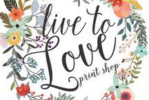 Live to Love Prints / www.livetoloveprints.com