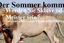 Finanzielle Bildung / Lernen Sie finanziell unabhaengig zu werden innerhalb von 10 Jahren: http://www.SoerenGelder.com/FinanzielleBildung.html