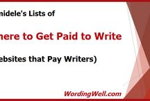 Freelance Writing Jobs / This board will list the places where people can find freelance writing jobs online. To join, email me at lorrainemariereguly@gmail.com with your request!