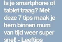 Tablet, telefoon tips