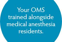 Administration of Anesthesia / Oral and maxillofacial surgeons (OMSs) are trained in all aspects of anesthesia administration.