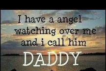 I will ALWAYS be a Daddy's Girl! / by Aleah Combs