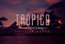 Trópico / Festival Trópico en la costa del Pacífico