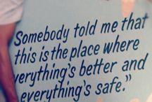 Quotes I adore....
