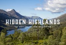 The Highlands / The Scottish Highlands - an amazing concoction of culture, history, architecture and unparalleled scenery.