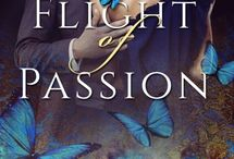 Flight of Passion / Inspiration which fed my inner muse—and my love of butterflies—as I wrote Flight of Passion. Flight of Passion is a rapturous tale of beauty, obsession and the transformational power of unconditional love. 5-star reviews! Read the first three chapters for FREE https://www.instafreebie.com/free/qABqt. OR download immediately and curl up with my favorite book —just follow this link getBook.at/FlightofPassion