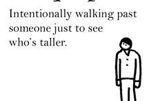 Tall people problems / by Meghan Meissner