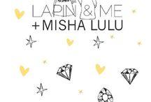 Mishalulu + Lapiin & Me / New colaboration = Mishalulu + Lapiin & Me