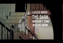 The Dark by Lemony Snickett. Power Of Reading.