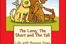 The Long The Short and The Tall. Life with Rescue Dogs / Book 'The Long, The Short and The Tall. Life with Rescue Dogs'