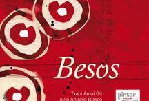 Besos / Texto: Txabi Arnal Gil  Ilustraciones: Julio Antonio Blasco  Formato: 17,8x15,20 cm.  Encuadernación: Tapa dura  ISBN: 978-84-92964-65-9  Páginas: 40  idioma: Castellano  Año de edición: 2016 9788493732561 ISBN Primera Edición // 9788492964161 ISBN Segunda Edición //  9788492964659 ISBN Tercera Edición 2016 Seleccionado en los Premios Anuaria del Diseño Gráfico Español en la categoría al mejor libro, memoria o diseño editorial 2010.