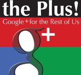 What the Plus! / Google+ for the Rest of Us! Learn how to master Google+—the world's fastest-growing social-media service.