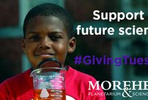 #GivingTuesday / This year, skip #BlackFriday and #CyberMonday and instead donate to Morehead Planetarium and Science Center on #GivingTuesday.