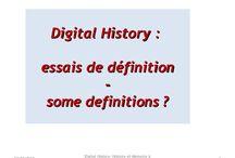Digital History - Storia Digitale - Histoire Numérique / The title speaks for himself