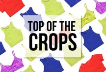 Top of the Crops / Become the Top of the Crop with hot cropped tops.