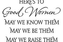 Good women *lol*