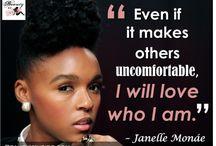 Janelle  Monae  / by Kenya Quarles