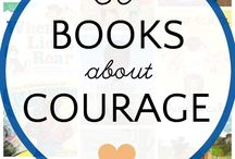 Courage: Character Traits Lessons / Crafts, activities and books for teaching about courage.