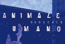 L'Animale Umano / Dodecalogia