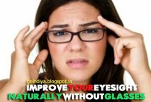 Weak eyesight, Improve vision, / Natural home remedies for Weak eyesight, Improve vision naturally, get rid of glasses, simple eye exercises, relaxation tips for age groups.