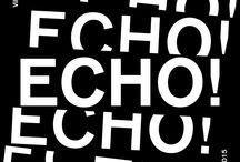 """""""ECHO!"""" // VILLAGE DES CREATEURS / DDAY'S 2015 / JOYCEGALLERY"""
