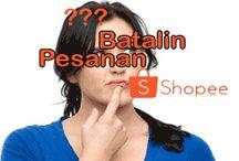 Cara Membatalkan Pesanan di Shopee & PENARIKAN Dana ShopeePay