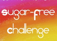 SF3 / Sugar free eating / by Stephanie Hester