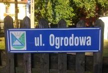 Ogrodowa/Ogrodowe/Ogrody/Garden/Garten / Nowe hobby: zdjęcia nazw ulic, osiedli o nazwach Ogrodowa, Ogrodowe i podobnych...