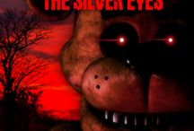 Five nights at freddys-The untold story(The silver eyes)