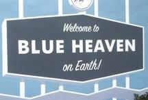 LA BLUE HEAVEN / by Irene Simon