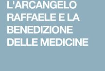 Arcangelo Raffaele eLa benedixione delle medicine