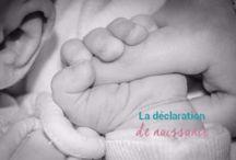 déclaration de la naissance