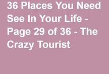 Need to see places