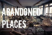 Abandoned Places / A collection of photography of abandoned places on earth.