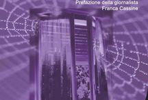 Contro la violenza sulle donne / L'incubo del babau - Una storia di stalking, un libro scritto contro lo stalking e contro la violenza sulle donne.