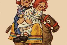 Raggedy Ann and Raggedy Andy / by Sandi Hixson