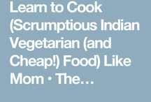 Learn to Cook (Scrumptious Indian Vegetarian (and Cheap!) Food) Like Mom / My recipes on my blog