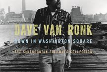 "Dave Van Ronk / Called ""The Mayor of MacDougal Street,"" Dave Van Ronk was a leading figure in the Greenwich Village music scene for more than four decades. His autobiography inspired the Coen Brothers film ""Inside Llewyn Davis."" His legacy as a singer, guitarist, songwriter, and grand mentor of the folk and blues revivals is now collected in a 54-track, 3-disc set  ""Down in Washington Square: The Smithsonian Folkways Collection."""